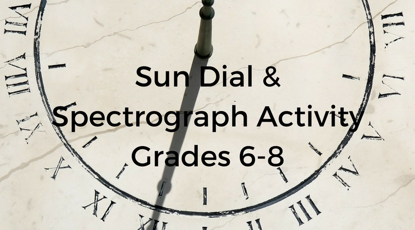 sun dial spectrograph activity grades 6 8 center for energy education. Black Bedroom Furniture Sets. Home Design Ideas